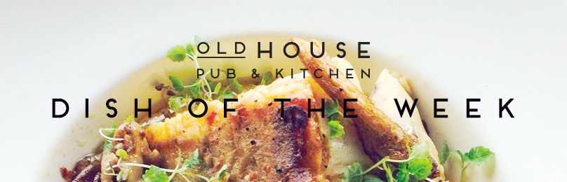 DISH OF THE WEEK – PAN ROASTED COD LOIN